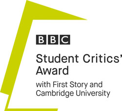 BBC National Student Critics' Award - with First Story and Cambridge University