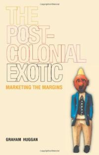 The Postcolonial Exotic: Marketing the Margins – Contemporaries