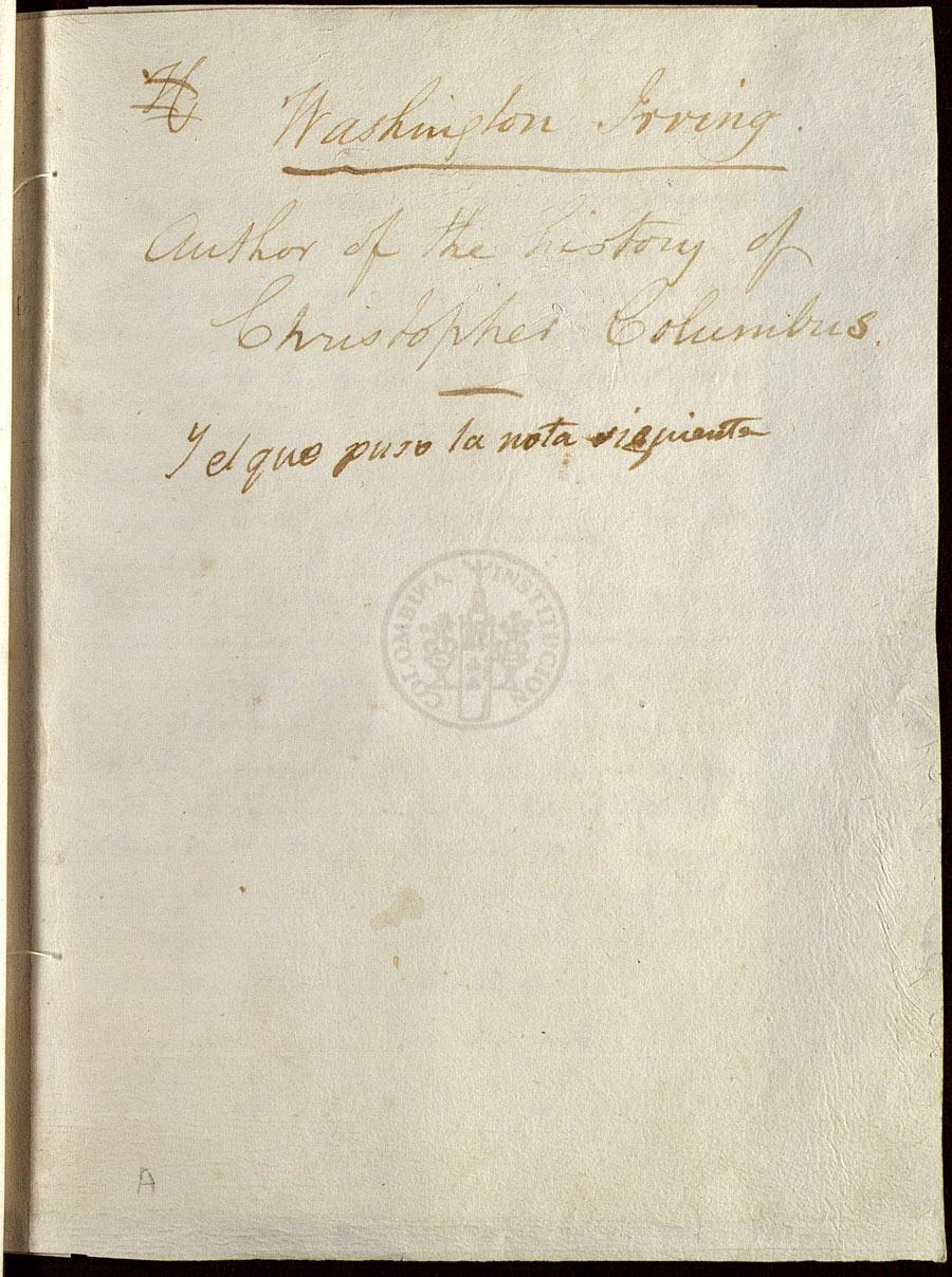Washington Irving's manuscript note sewn into Columbus's copy of Pierre D'Aylli's Tractatus de ymagine mundi ([Lovanii: Johanes de Westfalia, ca. 1477-1483]). The volume has manuscript marginalia by Columbus and his brother.